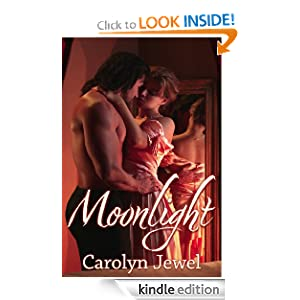 Moonlight (sexy Regency Historical Short Story) Carolyn Jewel