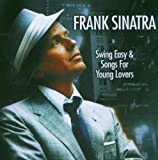 Swing Easy/Songs for Young Lovers Frank Sinatra