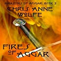 Fires of Aggar: Amazons of Aggar Unite Edition Audiobook by Chris Anne Wolfe Narrated by Jack R. R. Evans