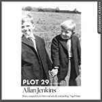 Plot 29: A Love Affair with Land | Allan Jenkins