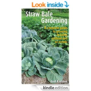 Straw Bale Gardening Kindle Edition By Joel Karsten Crafts Hobbies Home Kindle Ebooks