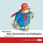 Mehr Geschichten von Paddington | Michael Bond