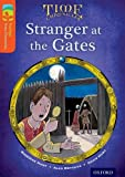 Oxford Reading Tree TreeTops Time Chronicles: Level 13: Stranger At The Gates