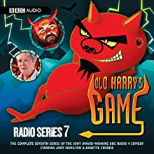 Old Harry's Game, Series 7 Radio/TV Program by Andy Hamilton Narrated by Andy Hamilton, Annette Crosbie, Timothy West