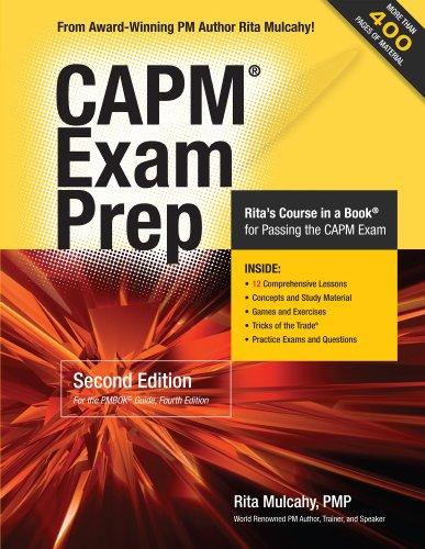 CAPM Exam Prep: Rita Mulcahy's Course in a Book for Passing the CAPM Exam
