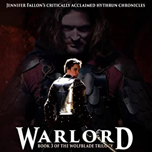 Warlord: Hythryn Chronicles, Book 3 | [Jennifer Fallon]