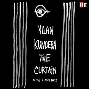 The Curtain | [Milan Kundera]