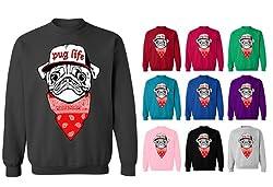 Pug Life Puppy Dog Funny Face Sweatshirt