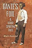 img - for Dante's Foil & Other Sporting Tales book / textbook / text book