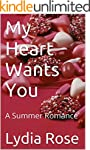 My Heart Wants You: A Summer Romance