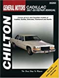 GM Cadillac, 1967-89 (Chilton's Total Car Care Repair Manual)
