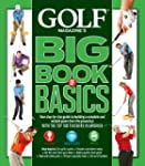 GOLF Magazine's Big Book of Basics: Y...