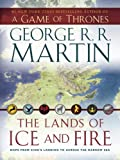 9780345538543: The Lands of Ice and Fire (A Game of Thrones)