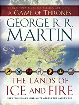 The Lands Of Ice And Fire A Game Of Thrones Maps From King 39 S