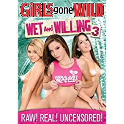 Girls Gone Wild: Wet & Willing 3