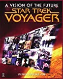 img - for Star Trek Voyager: A Vision of the Future by Stephen Edward Poe (1998-04-01) book / textbook / text book