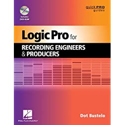 Logic Pro for Recording Engineers & Producers