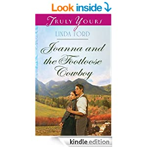 Joanna and the Footloose Cowboy (Truly Yours Digital Editions)
