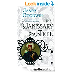 The Janissary Tree (A 'Yashim the Eunuch' Mystery)