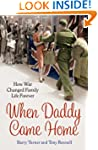 When Daddy Came Home: How War Changed...
