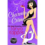 A Charming Crime (Magical Cures Mystery Series Book 1) ~ Tonya Kappes