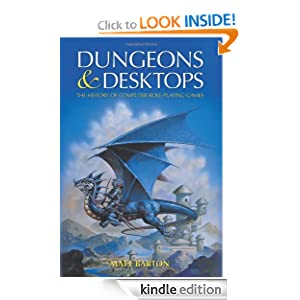 Dungeons and Desktops: The History of Computer Role-playing Games Matt Barton