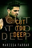 Cut Too Deep (English Edition)