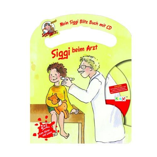 Mein Siggi Blitz Buch mit CD  Siggi beim Arzt Picture