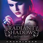Radiant Shadows: Wicked Lovely, Book 4 (       UNABRIDGED) by Melissa Marr Narrated by Nick Landrum