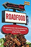 Roadfood: The Coast-to-Coast Guide to 900 of the Best Barbecue Joints, Lobster Shacks, Ice Cream…