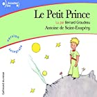 Le Petit Prince Audiobook by Antoine de Saint-Exupéry Narrated by Bernard Giraudeau