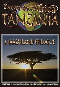 Discoveries Africa Tanzania: Maasailand Epilogue