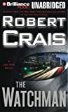 Robert Crais The Watchman (Joe Pike Novels)