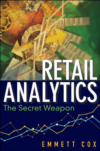 retail-analytics-the-secret-weapon-wiley-and-sas-business-series