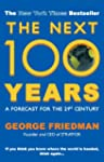 The Next 100 Years: A Forecast for th...