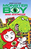 Dino Destroyer (Monster Boy)