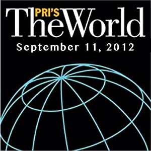The World, September 11, 2012 Radio/TV Program