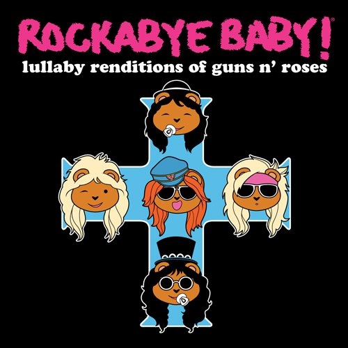 Lullaby Renditions of Guns N Roses (Jewl) (Ocrd)
