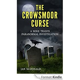 The Crowsmoor Curse (A Mike Travis Paranormal Investigation Book 2) (English Edition)