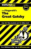 CliffsNotes on Fitzgeralds The Great Gatsby (Cliffsnotes Literature)