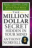 img - for The Million Dollar Secret Hidden in Your Mind (Tarcher Success Classics) book / textbook / text book