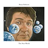 The New One - Bruce Robison