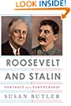 Roosevelt and Stalin: Portrait of a P...