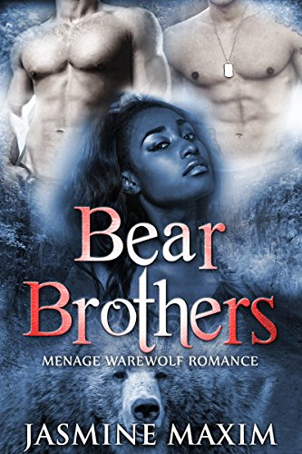 ROMANCE: MENAGE: Bear Brothers (Interracial BBW Vampire BWWM Shapeshifter Romance) (New Adult Paranormal Short Stories) PDF