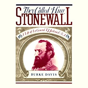 They Called Him Stonewall Audiobook