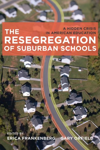 The Resegregation of Suburban Schools: A Hidden Crisis in American Education