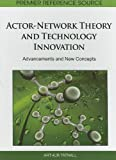 echange, troc  - Actor-network Theory and Technology Innovation: Advancements and New Concepts