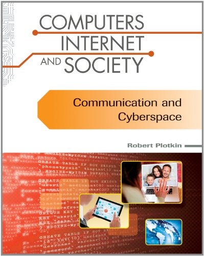 Communication and Cyberspace (Computers, Internet, and Society)