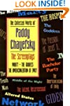 The Collected Works of Paddy Chayefsk...