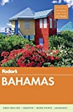 Fodor's Bahamas (Full-color Travel Guide, Band 29)